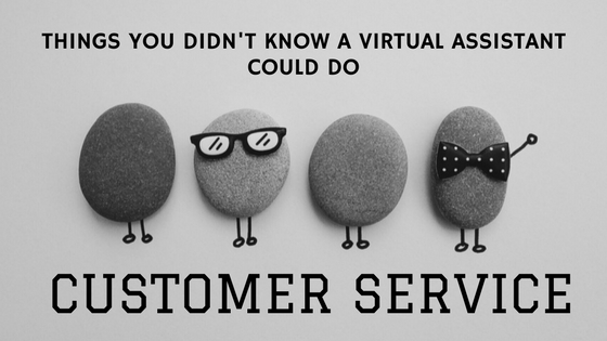 Things a Virtual Assistant Can Do - Customer Service