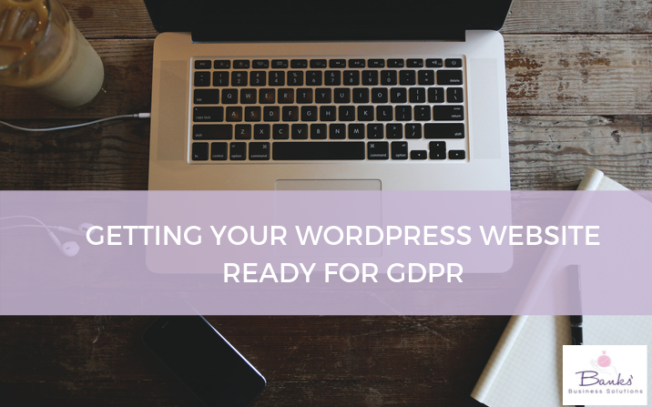 Getting your WordPress Website ready for GDPR