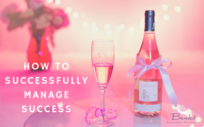 How To Successfully Manage Success