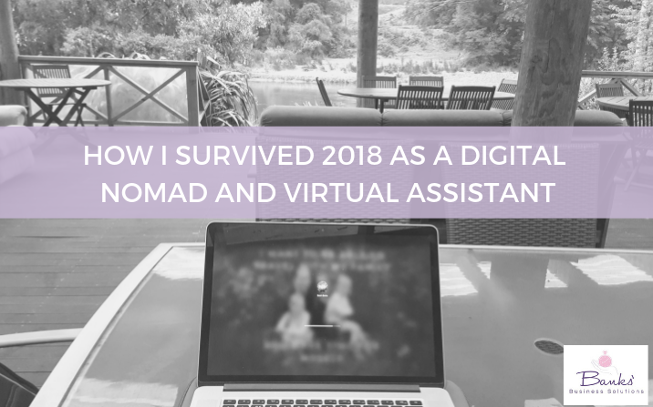 2018 – Thoughts and Reflections of the Past Year as a VA and Digital Nomad