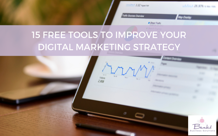 15 Free Tools To Improve Your Digital Marketing Strategy