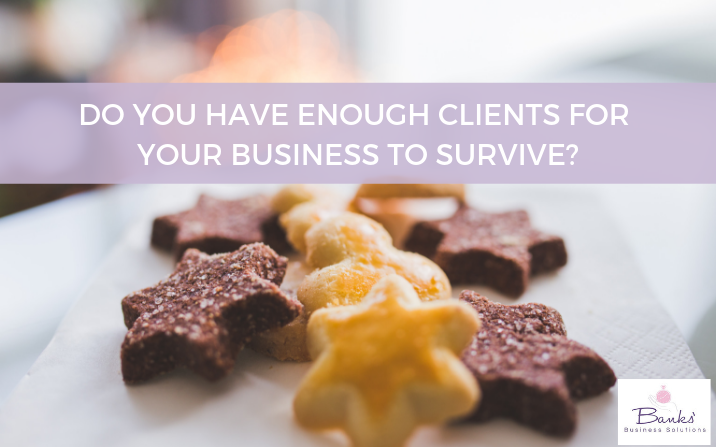 Image of star shaped cookies to represent clients with text overlay - do you have enough clients for your business to survive?