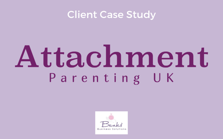Attachment Parenting UK: Setting Up Systems and Processes for Growth