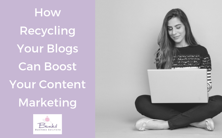 Making Content Marketing Easier By Re-using Blogs