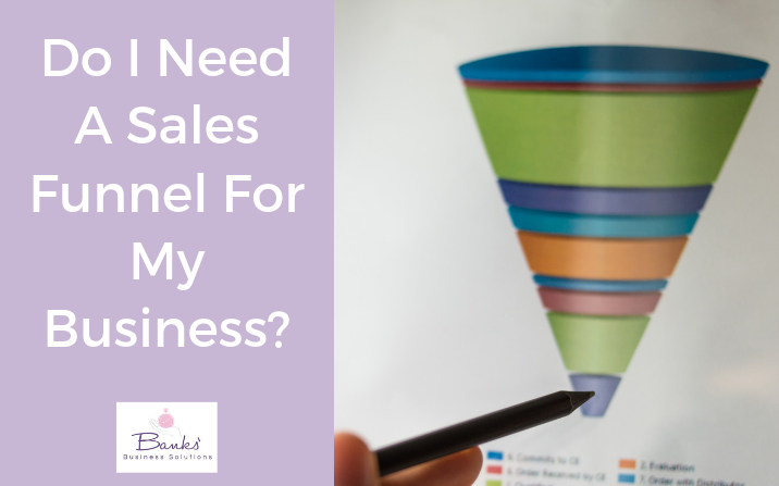 Do I Need A Sales Funnel For My Business?