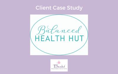 Balanced Health Hut: Digital Marketing Support
