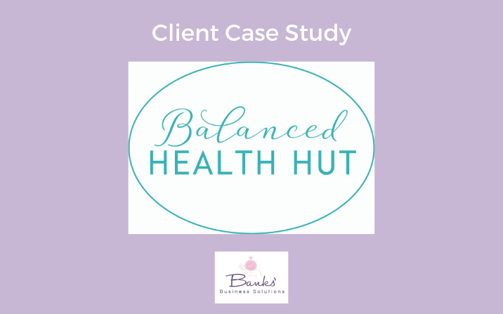 Balanced Health Hut: Digital Marketing Support