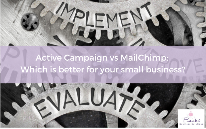Active Campaign vs MailChimp: which is better for your small business?