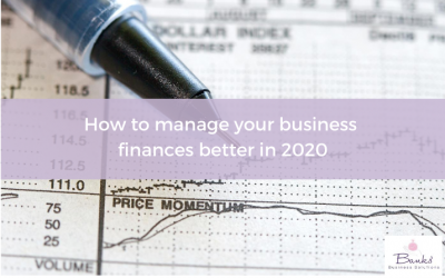 How To Manage Your Business Finances Better In 2020
