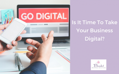 Is It Time To Take Your Business Digital?