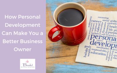 How Personal Development Can Make You a Better Business Owner