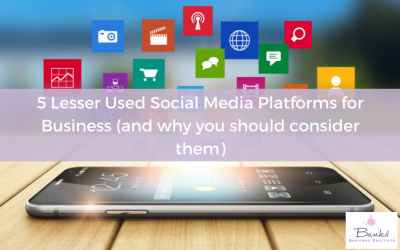 5 Lesser Used Social Media Platforms for Business (and why you should consider them)