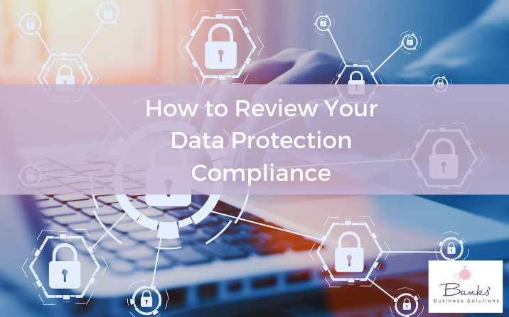How to Review Your Data Protection Compliance