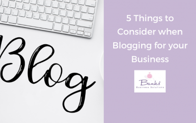 5 Things to Consider when Blogging for your Business